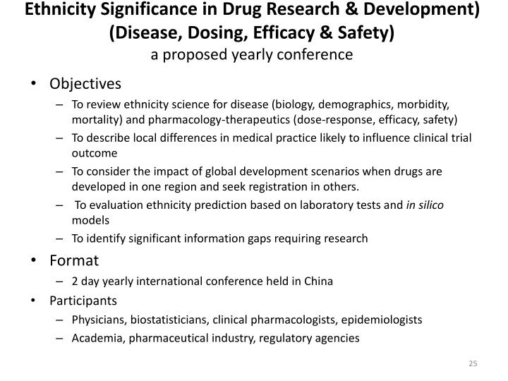 Ethnicity Significance in Drug Research & Development) (Disease, Dosing, Efficacy & Safety)