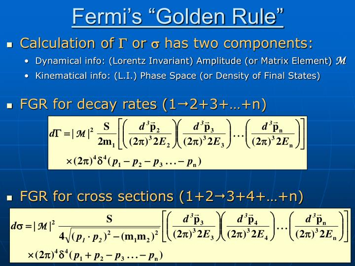 "Fermi's ""Golden Rule"""