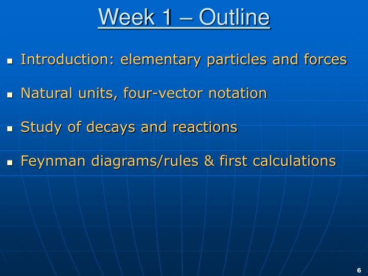 Week 1 – Outline
