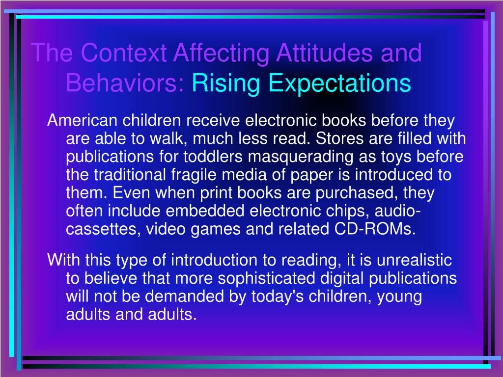 The Context Affecting Attitudes and