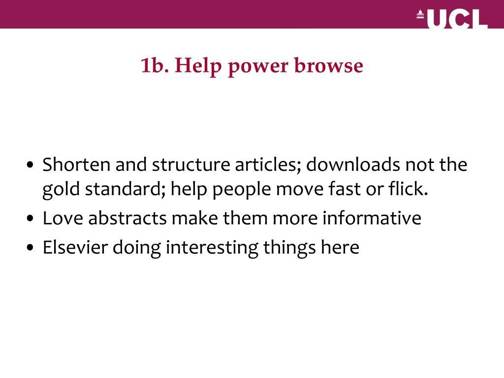 1b. Help power browse