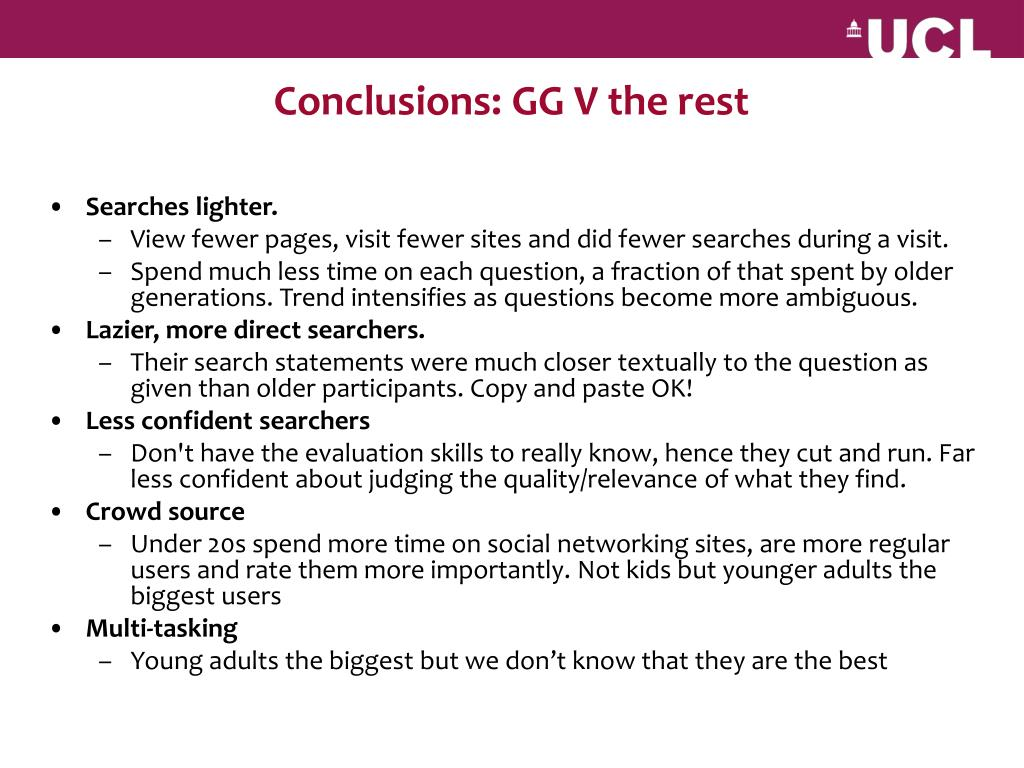 Conclusions: GG V the rest