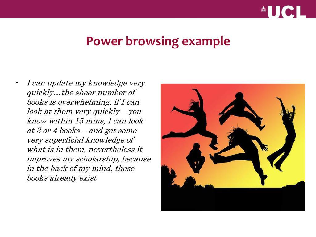 Power browsing example