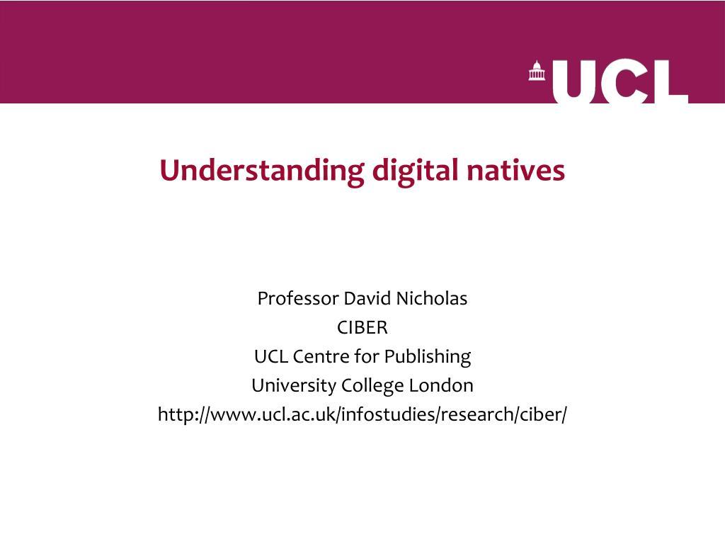 Understanding digital natives