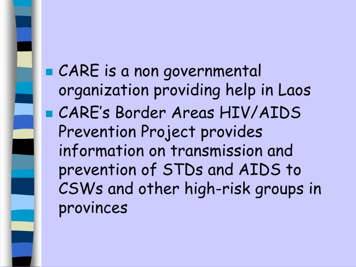 CARE is a non governmental organization providing help in Laos