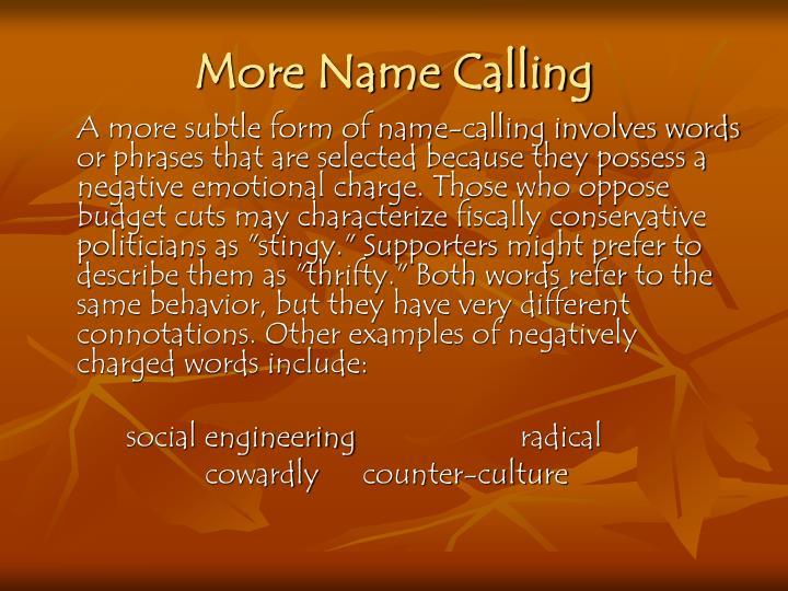 More Name Calling