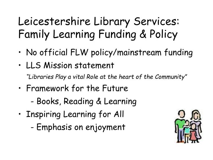 Leicestershire library services family learning funding policy