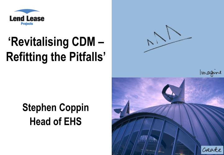 Revitalising cdm refitting the pitfalls l.jpg