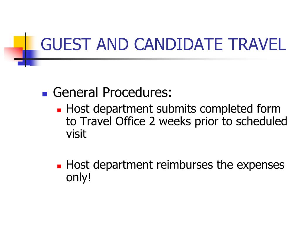 GUEST AND CANDIDATE TRAVEL
