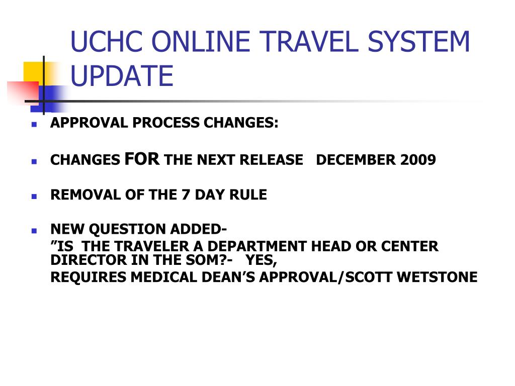 UCHC ONLINE TRAVEL SYSTEM UPDATE