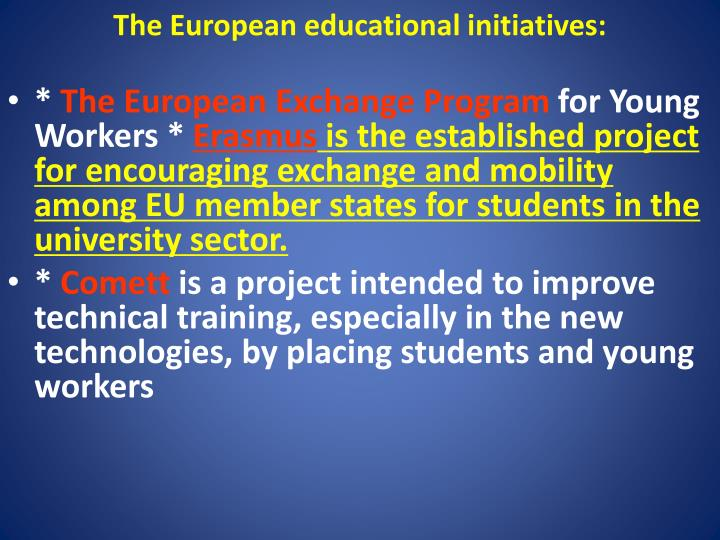 The European educational initiatives: