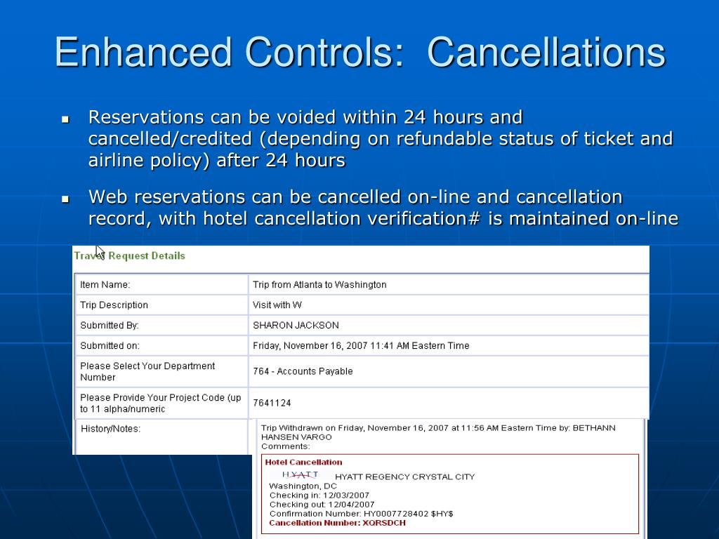 Enhanced Controls:  Cancellations