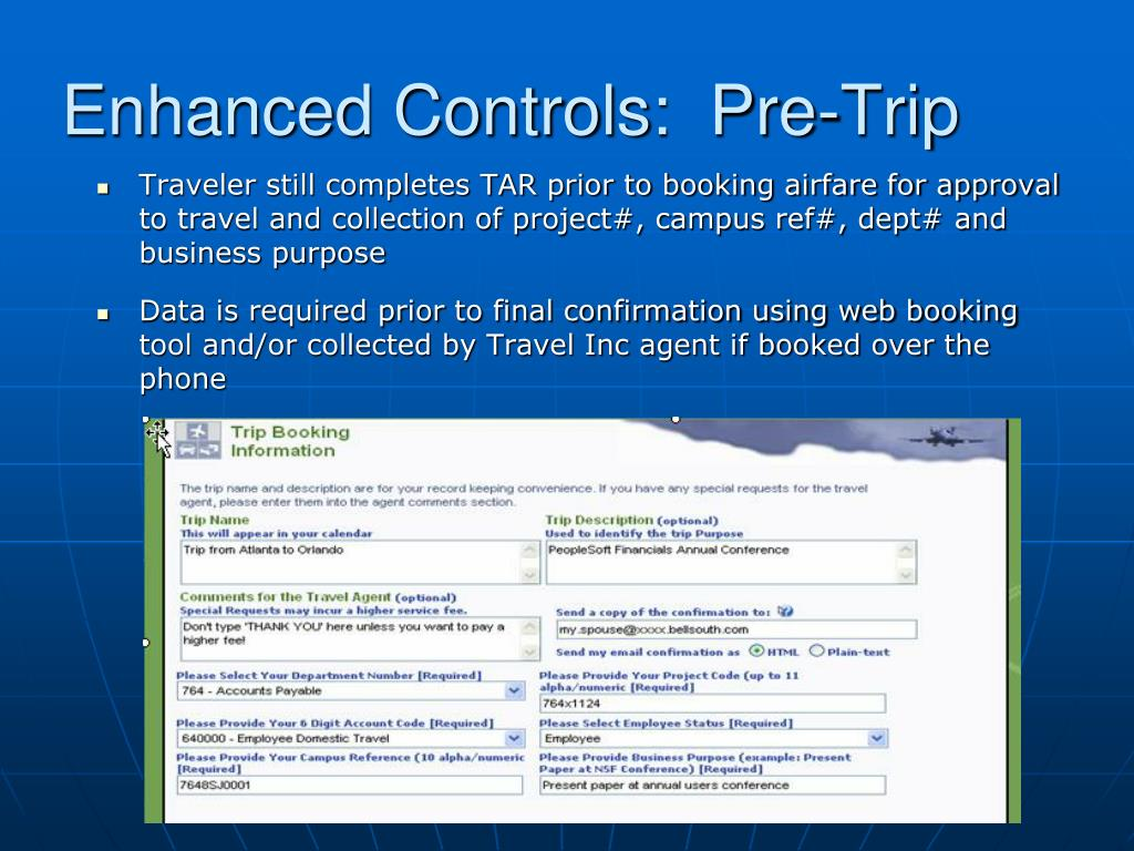 Enhanced Controls:  Pre-Trip