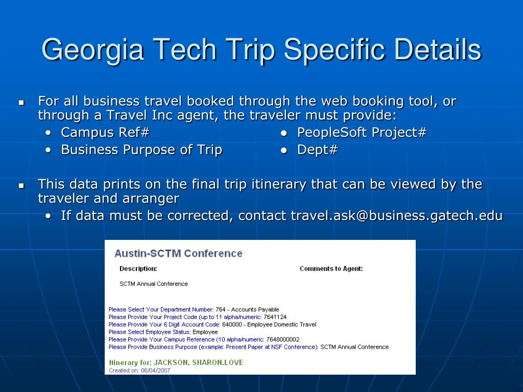 Georgia Tech Trip Specific Details