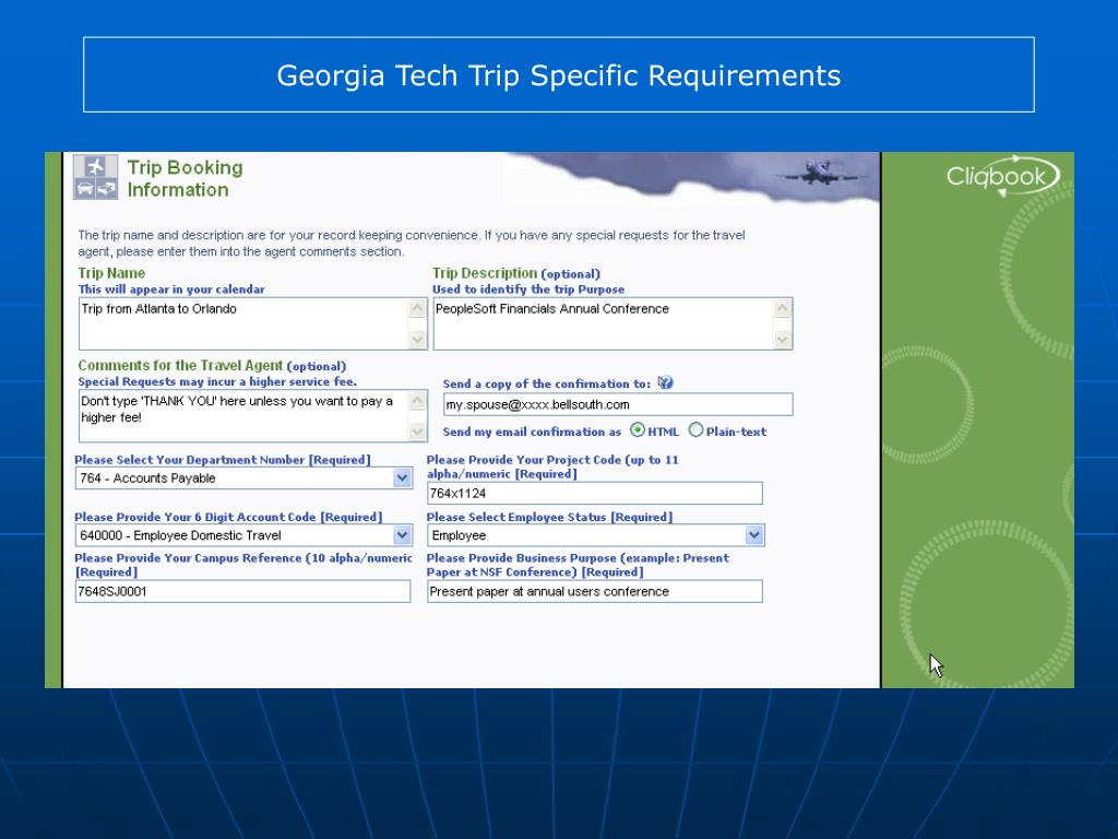 Georgia Tech Trip Specific Requirements