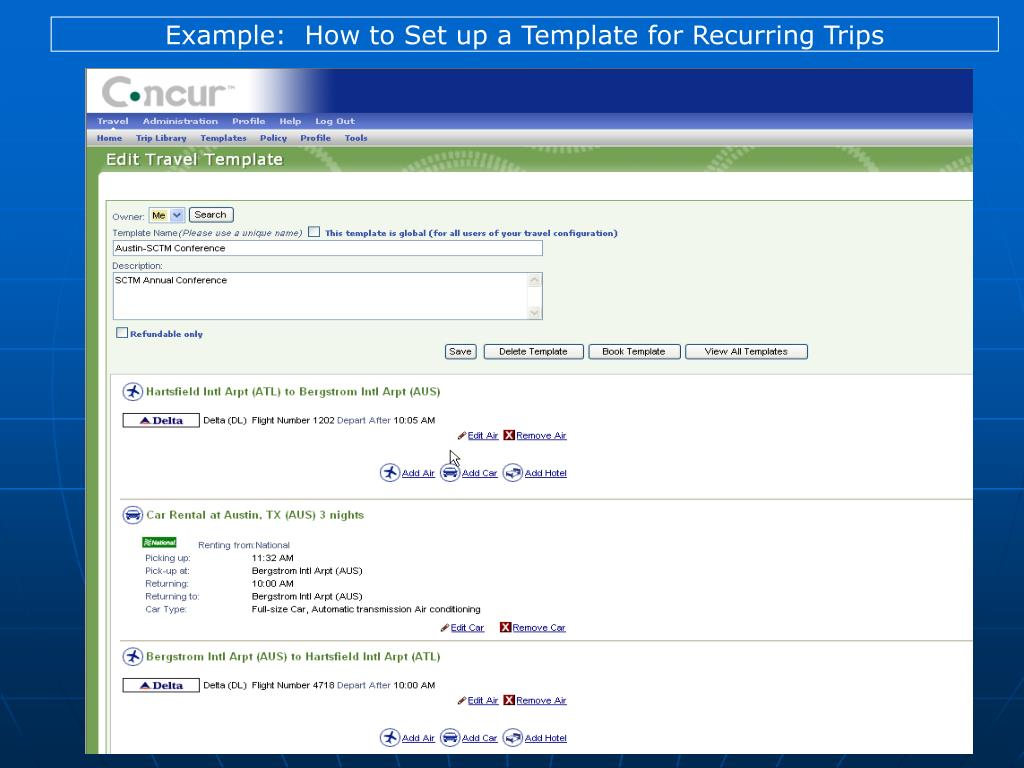 Example:  How to Set up a Template for Recurring Trips