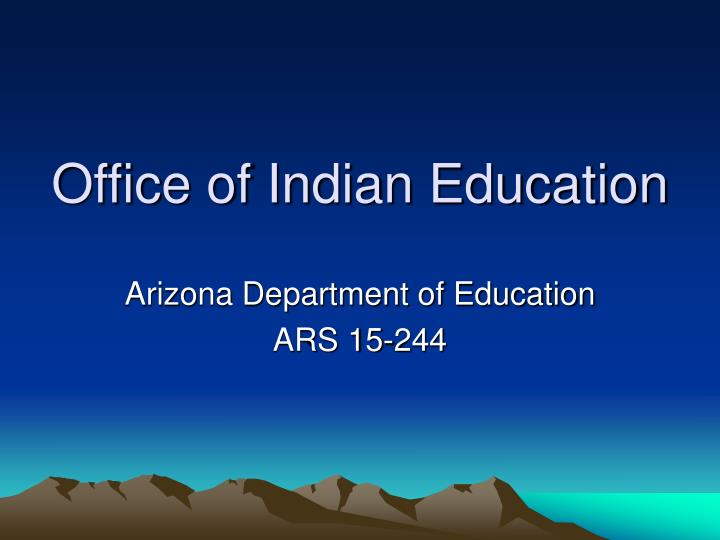 Office of Indian Education