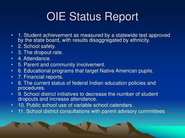 OIE Status Report