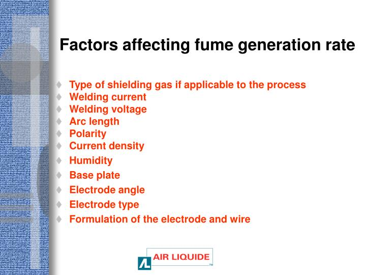 Factors affecting fume generation rate