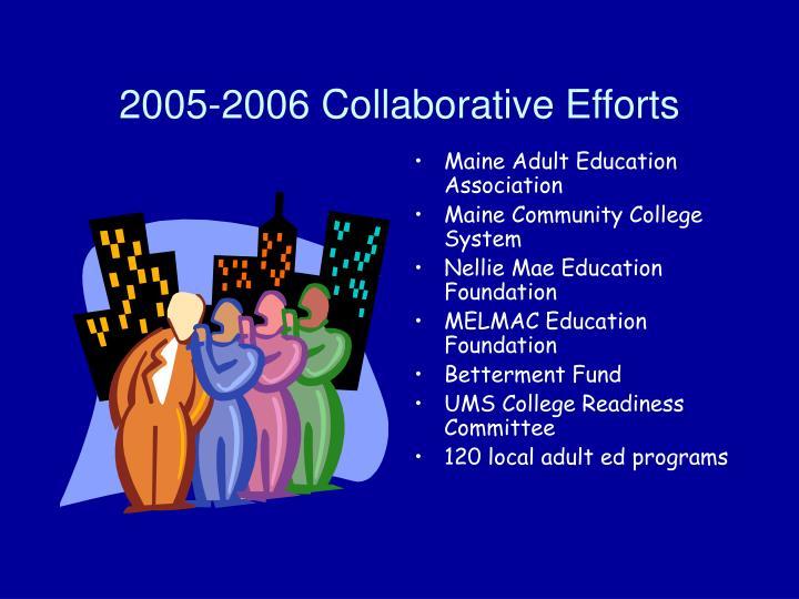 2005-2006 Collaborative Efforts