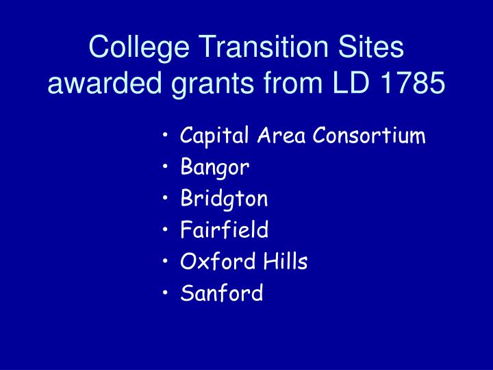 College Transition Sites awarded grants from LD 1785