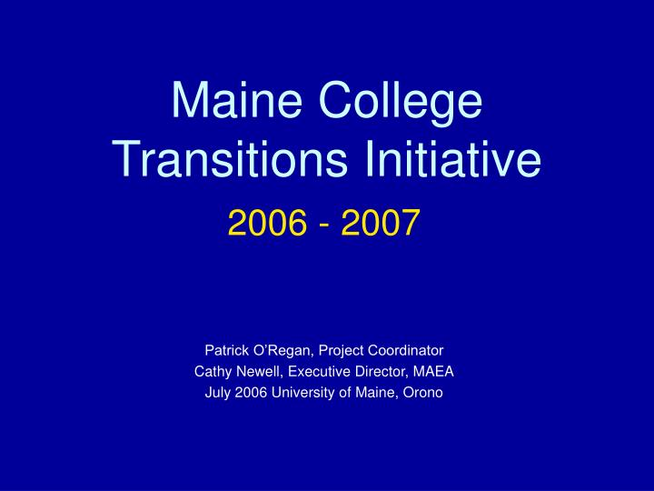 Maine college transitions initiative