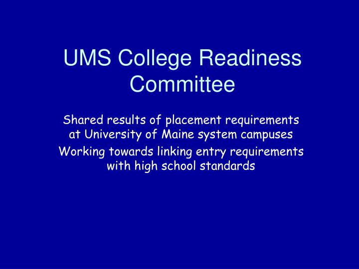 UMS College Readiness Committee