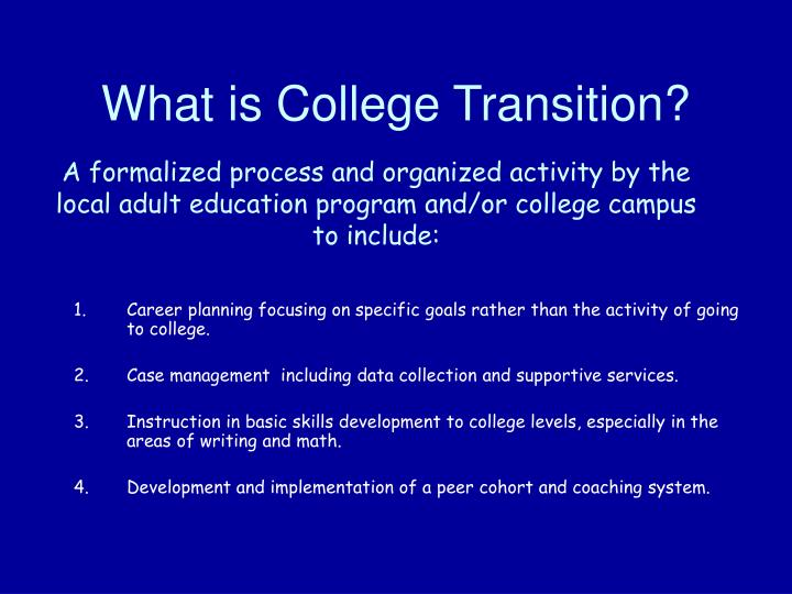 What is College Transition?