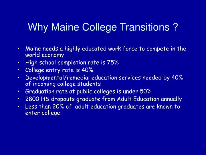 Why Maine College Transitions ?