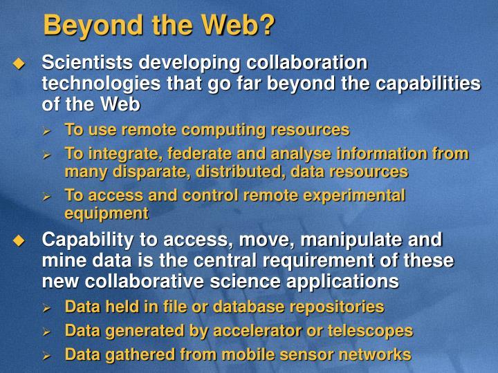 Beyond the Web?