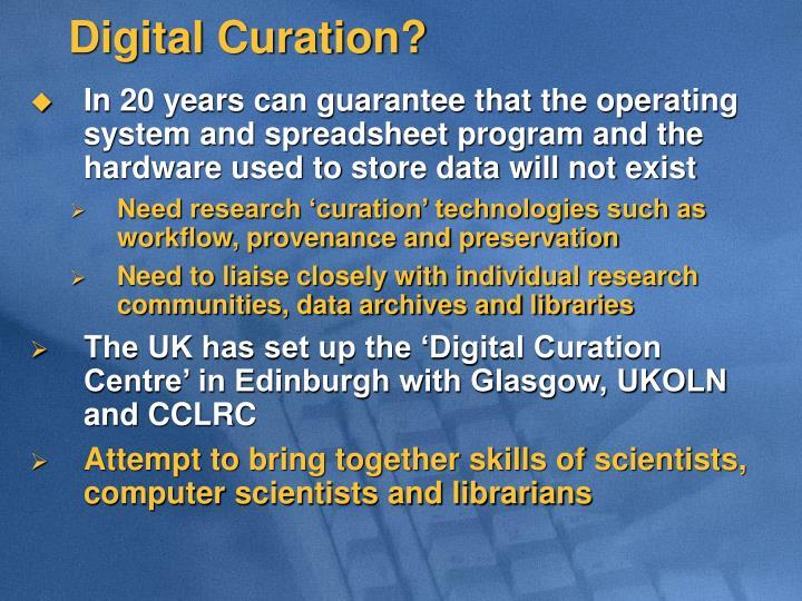 Digital Curation?