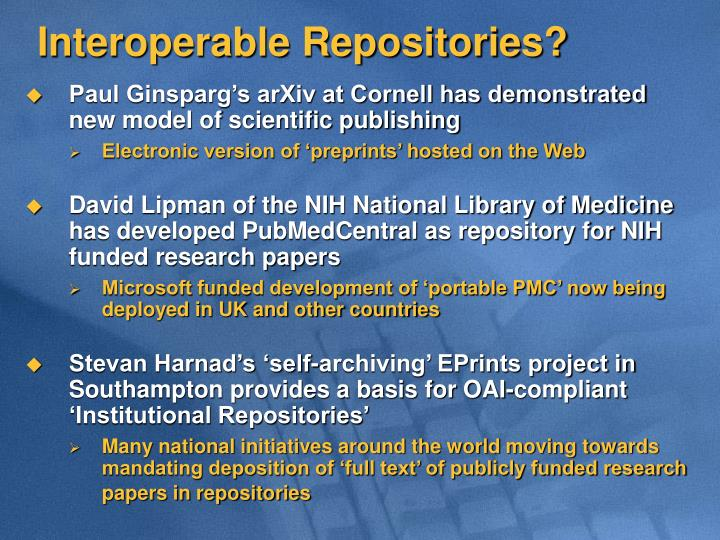 Interoperable Repositories?