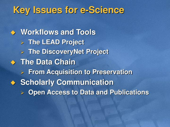 Key Issues for e-Science