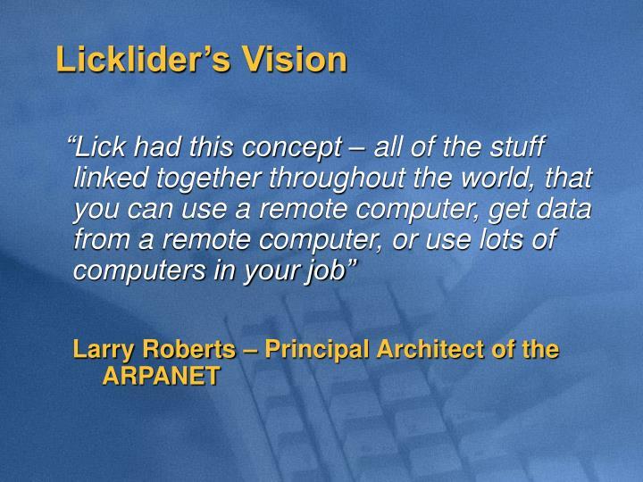 Licklider's Vision