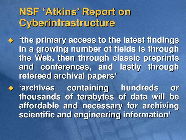 NSF 'Atkins' Report on Cyberinfrastructure