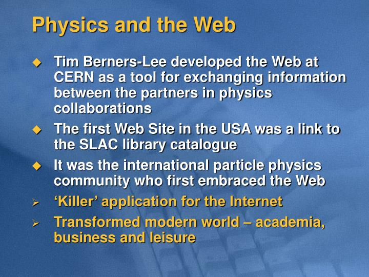 Physics and the Web