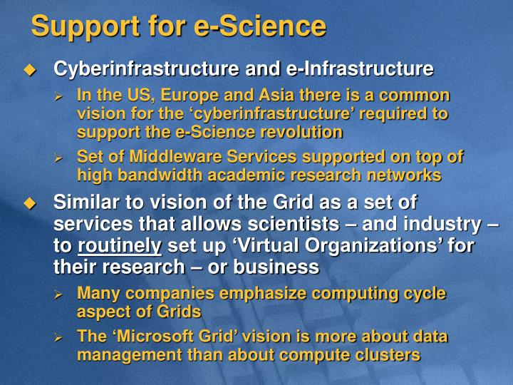 Support for e-Science