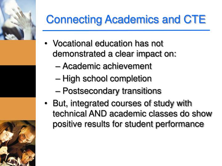 Connecting Academics and CTE