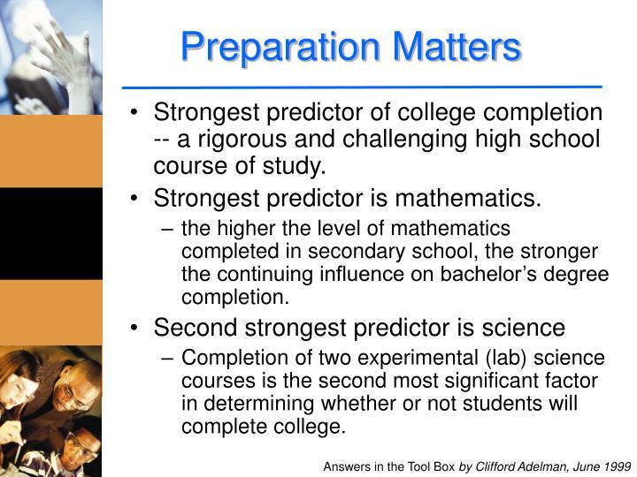 Preparation Matters
