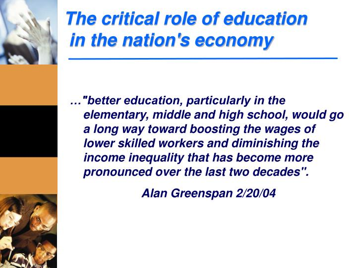 The critical role of education in the nation s economy
