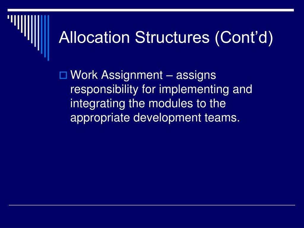 Allocation Structures (Cont'd)