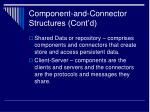 component and connector structures cont d