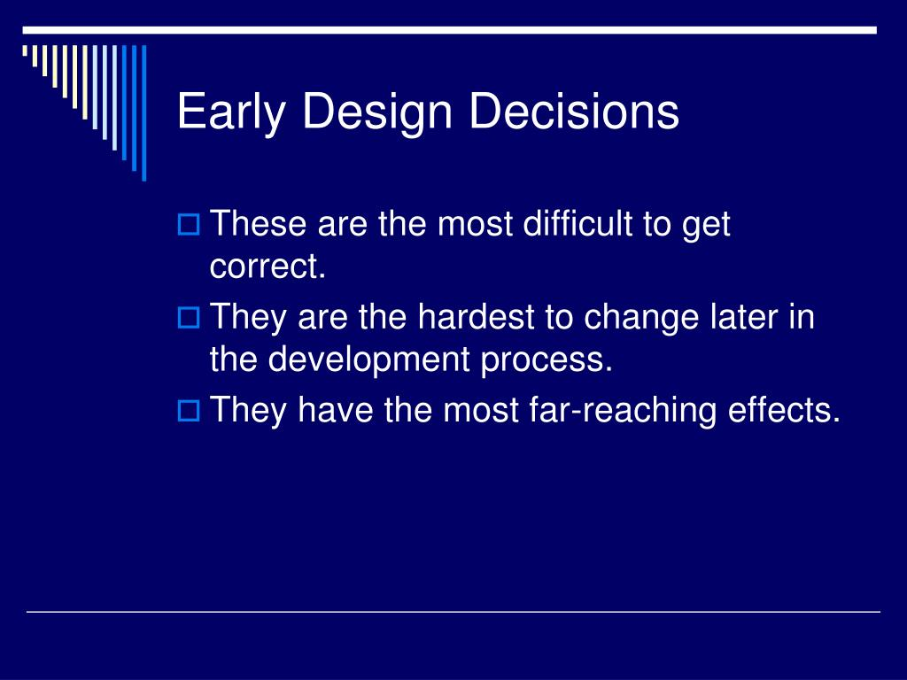 Early Design Decisions
