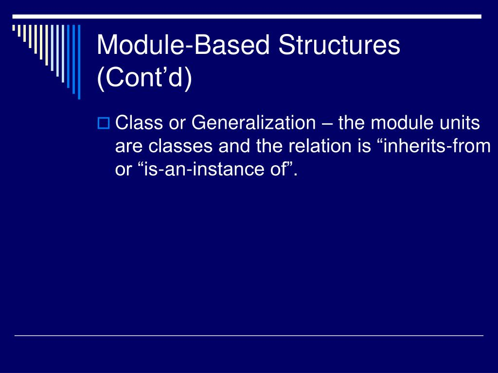 Module-Based Structures (Cont'd)