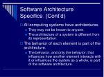 software architecture specifics cont d