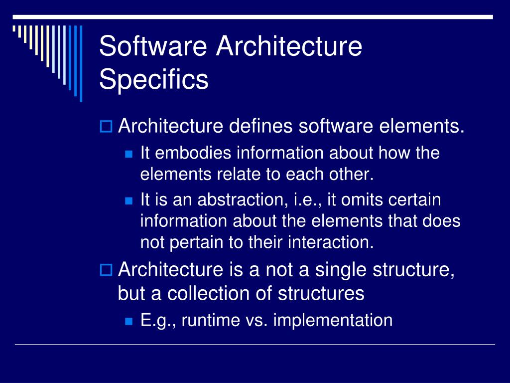 Software Architecture Specifics