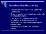 transferability re usability