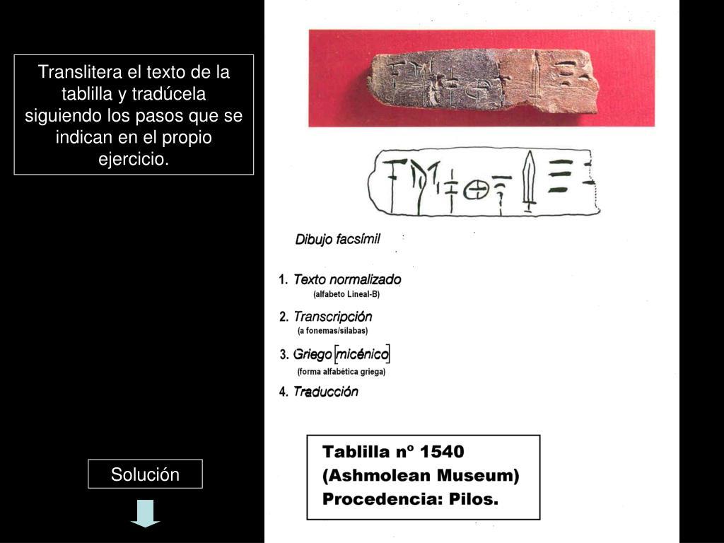 Translitera el texto de la tablilla y tradúcela siguiendo los pasos que se indican en el propio ejercicio.