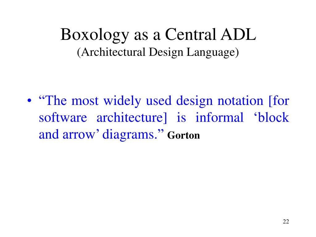Boxology as a Central ADL
