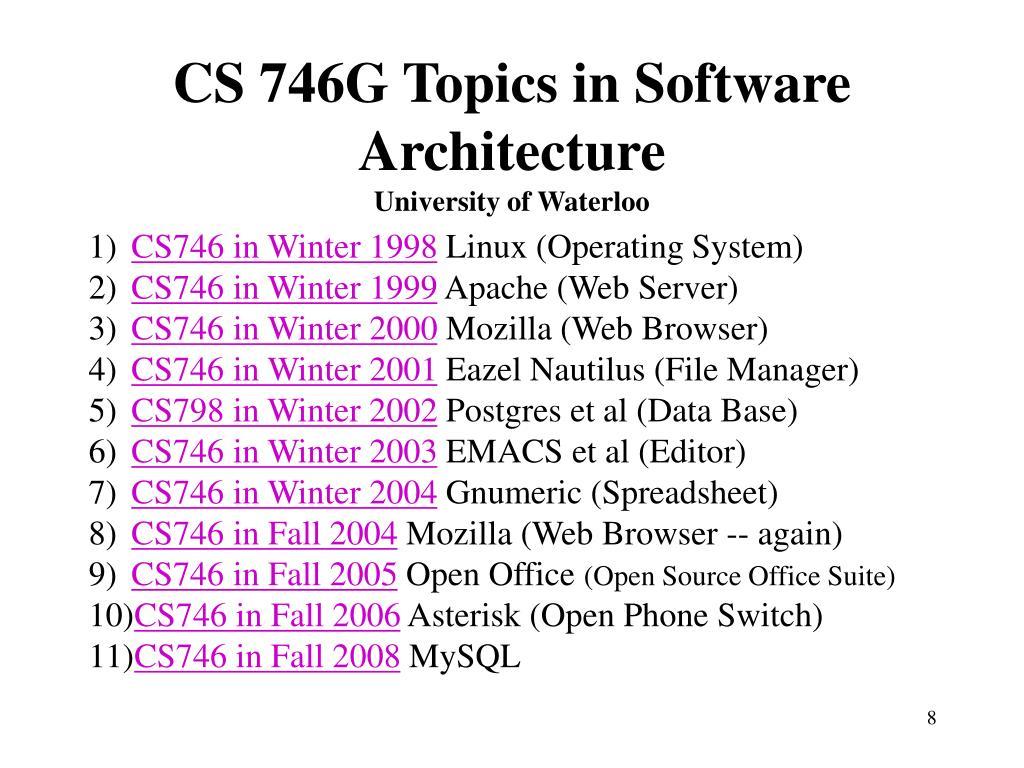 CS 746G Topics in Software Architecture